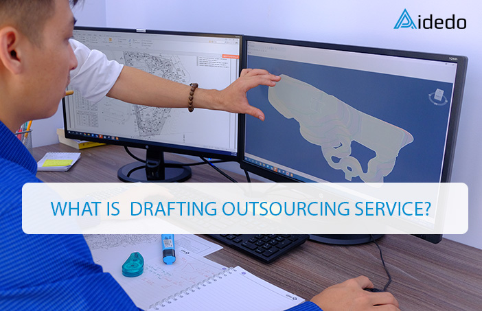 WHAT IS DRAFTING OUTSOURCING SERVICE